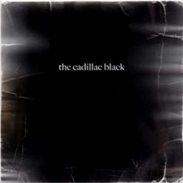 The Cadillac Black