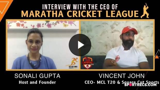 MCL(Maratha Cricket League) T20 CEO Vincent John in Conversation with Sonali Gupta