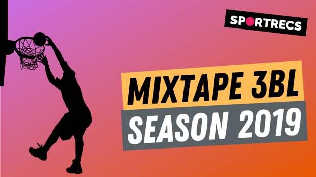 Mixtape 3BL. Season 2019