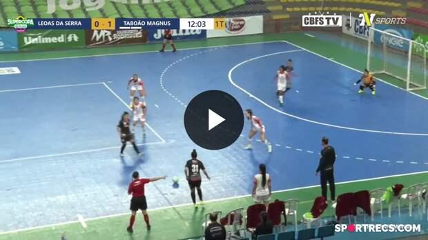 Leoas da Serra 2 x 3 Taboão Magnus - Melhores Momentos - Supercopa Feminina de Futsal 2021 (15/05/2021)
