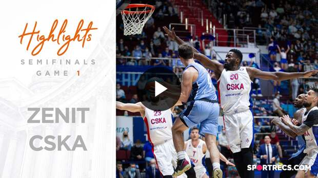 Zenit vs CSKA Highlights Semifinals Game 1 Season 2020-21