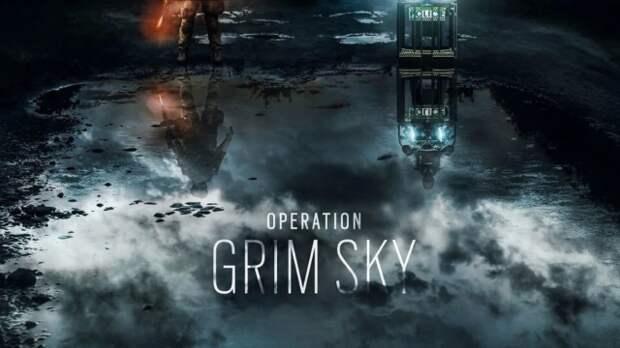 Следующая операция в Rainbow Six Siege получила название Grim Sky