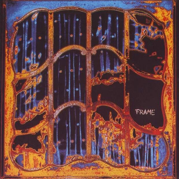 Frame. Frame Of Mind 1972