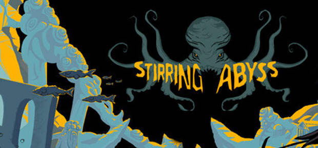 Анонс игры Stirring Abyss в духе творчества Лавкрафта