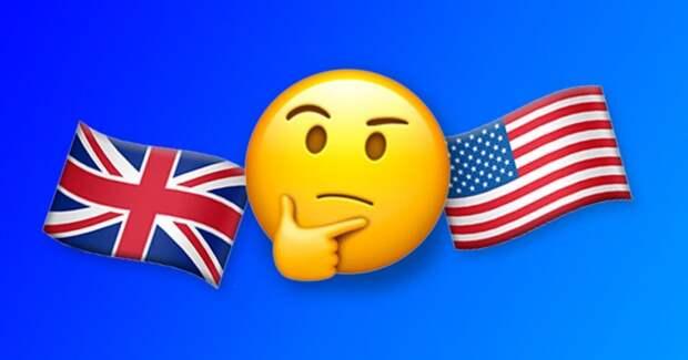 Тест: Узнай, какой у тебя английский — британский или американский