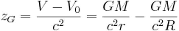 z_G = \frac{V - V_{0}}{c^2} = \frac{GM}{c^2r} - \frac{GM}{c^2R}