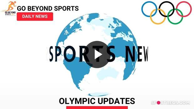 Olympic sports news update - GBS