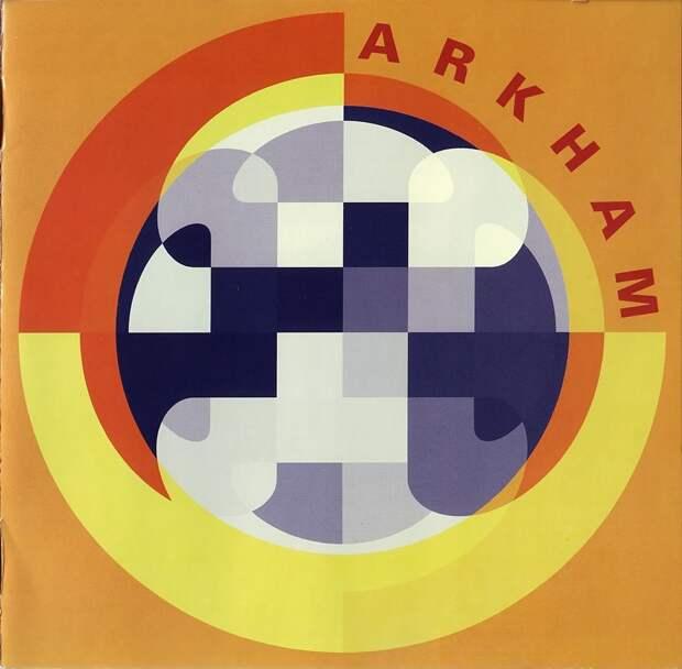Arkham. Arkham Год выхода: 2002 (recorded in 1970-1972)
