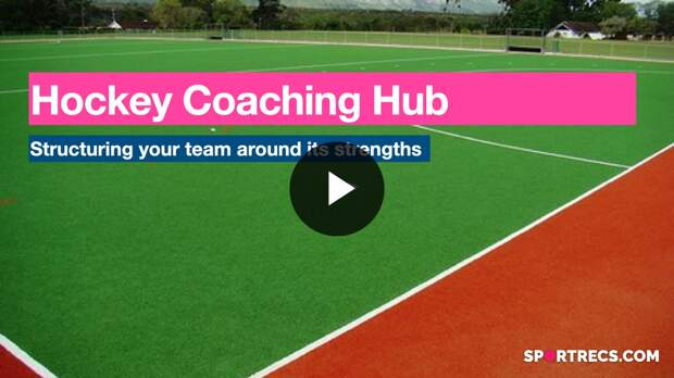 Hockey Coaching Hub: Structuring a Team arounds its Strengths