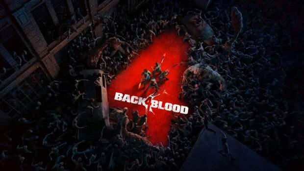 Back 4 Blood будет обладать карточной системой вариативности прохождения